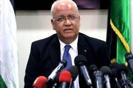 عريقات: الرئيس أكد أن سلامنا لن يكون بأي ثمن ولن نغادر الوطن