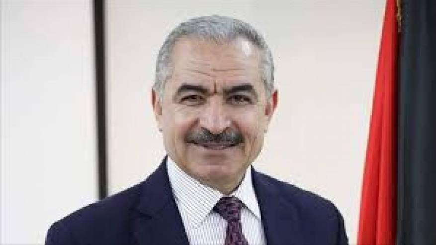 اشتية: الحكومة الجديدة حكومة الكل الفلسطيني والمشاورات مستمرة لتشكيلها